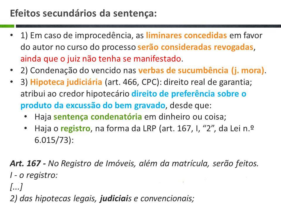 Efeitos secundários da sentença: