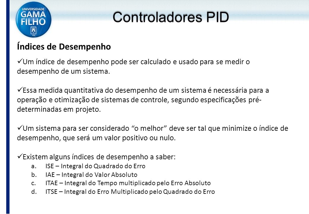 Controladores PID Índices de Desempenho