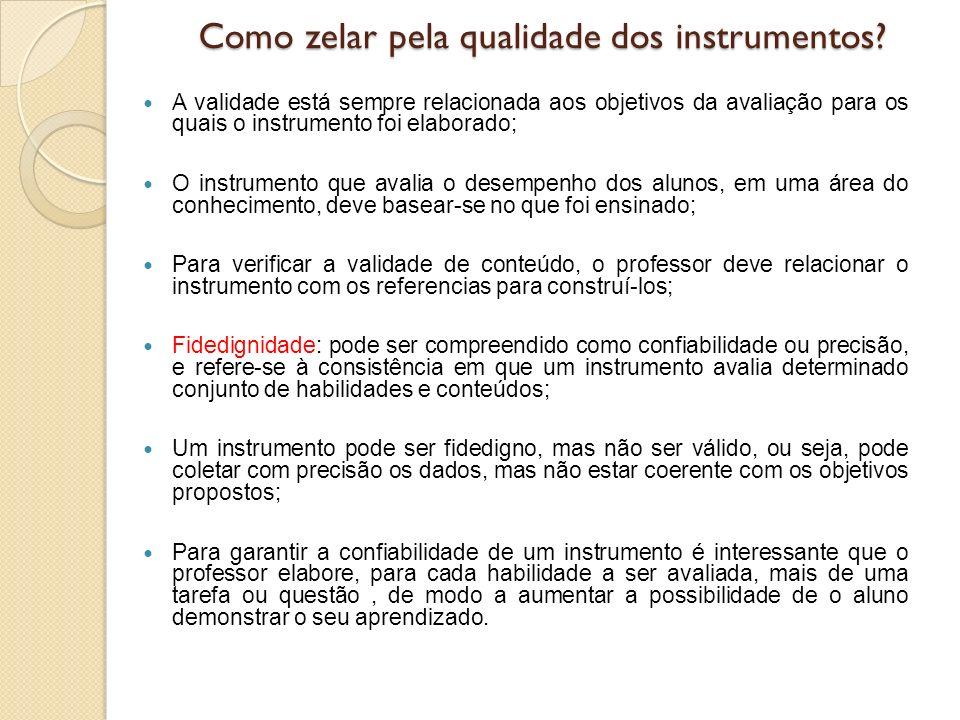 Como zelar pela qualidade dos instrumentos