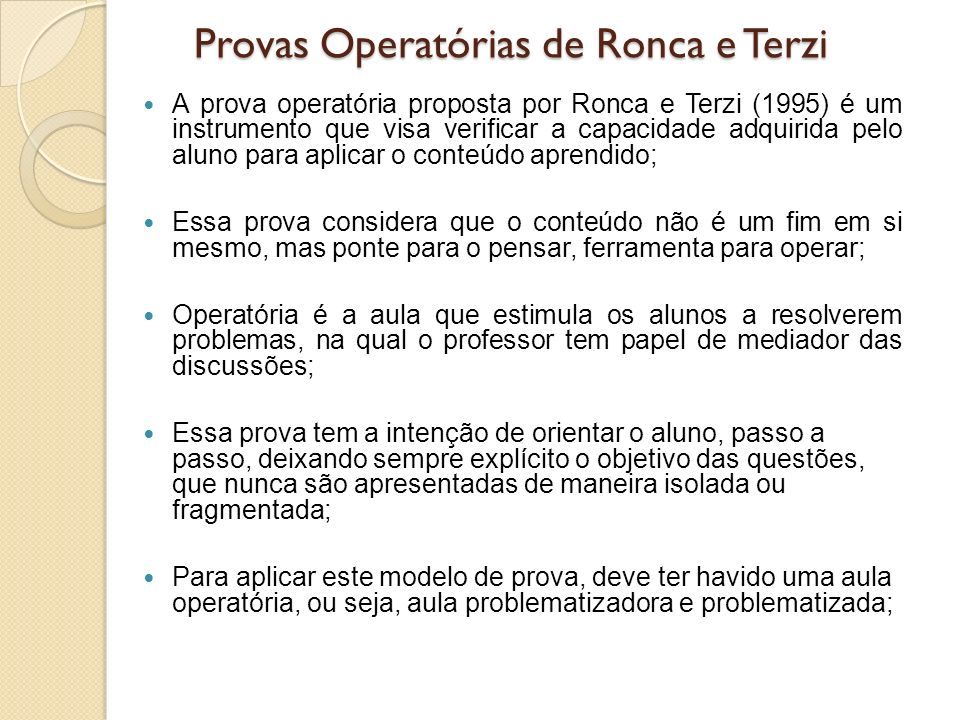 Provas Operatórias de Ronca e Terzi