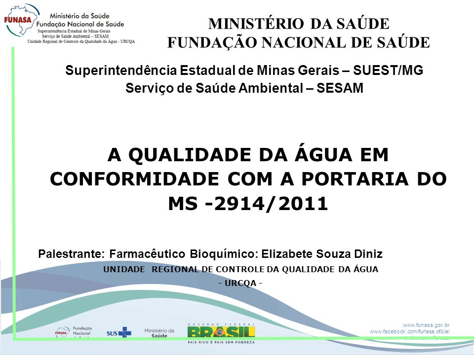 A QUALIDADE DA ÁGUA EM CONFORMIDADE COM A PORTARIA DO MS -2914/2011