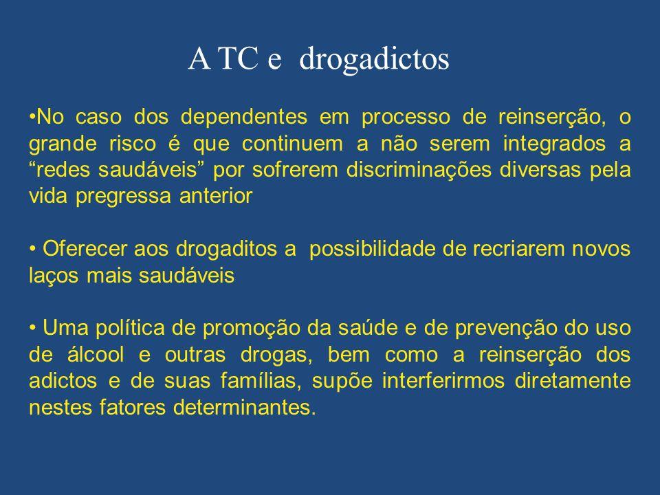 A TC e drogadictos