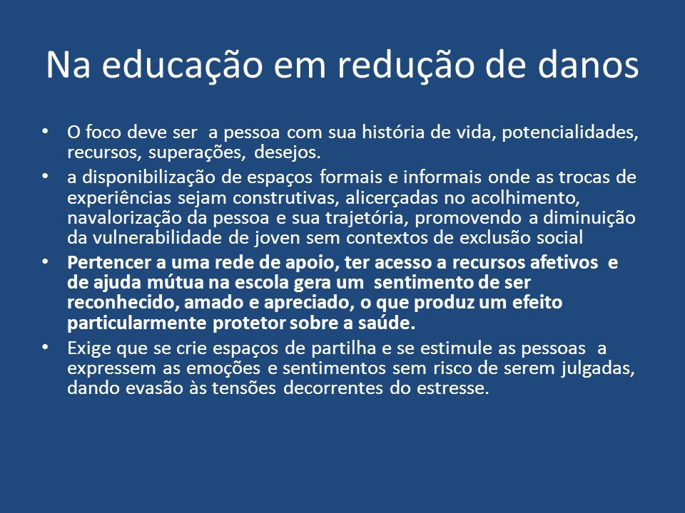 Na educação em redução de danos