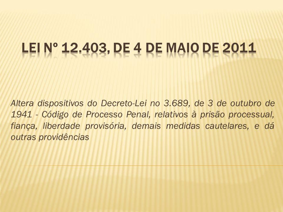 Lei nº 12.403, de 4 de maio de 2011