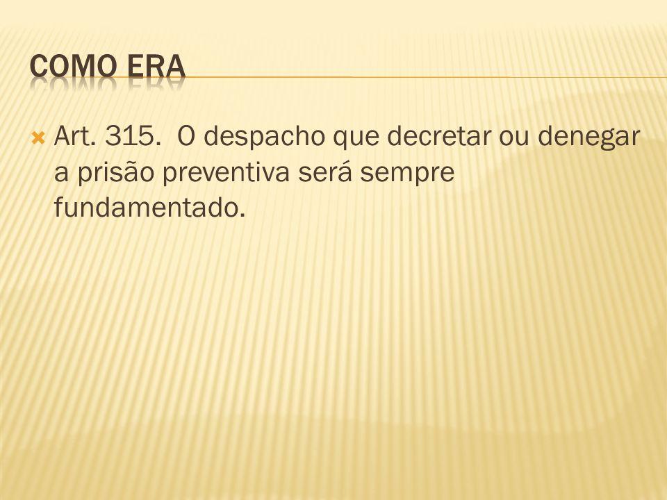 Como era Art. 315.