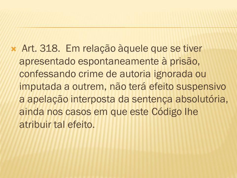 Art. 318.