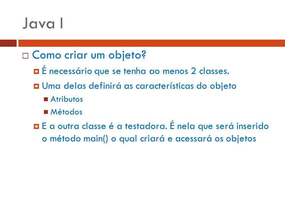 Java I Como criar um objeto