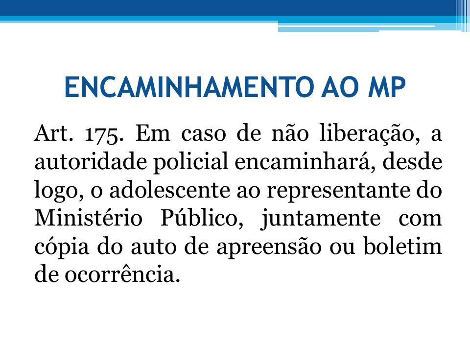 ENCAMINHAMENTO AO MP