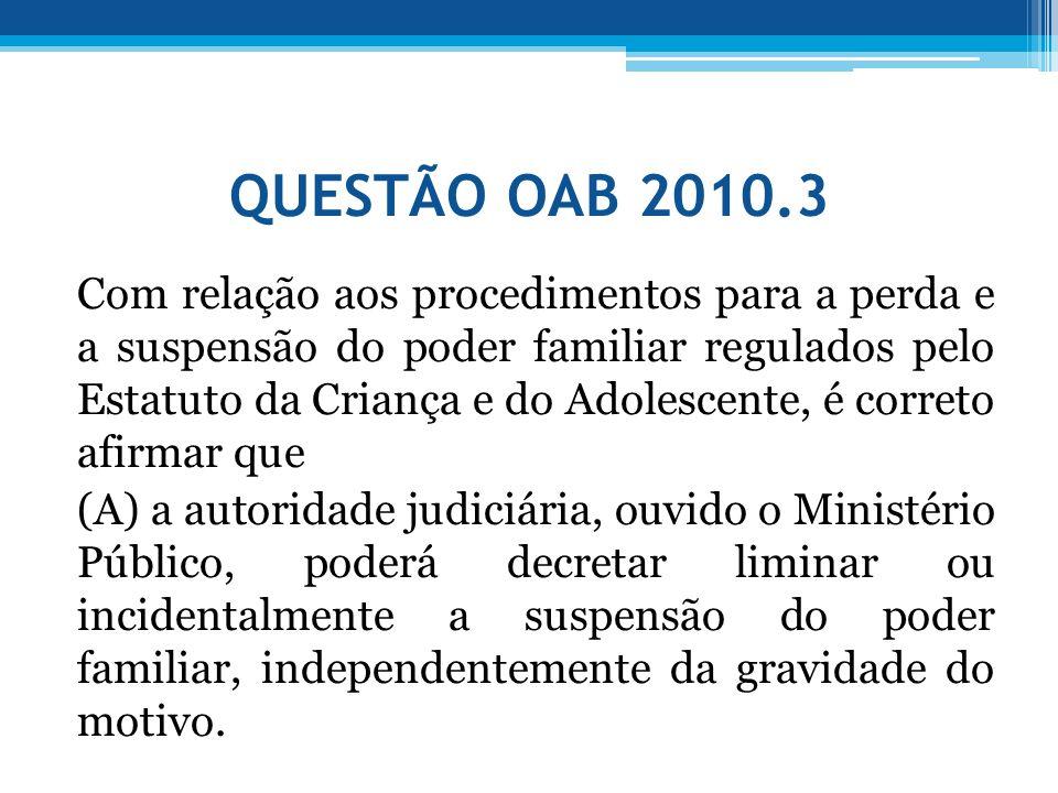 QUESTÃO OAB 2010.3
