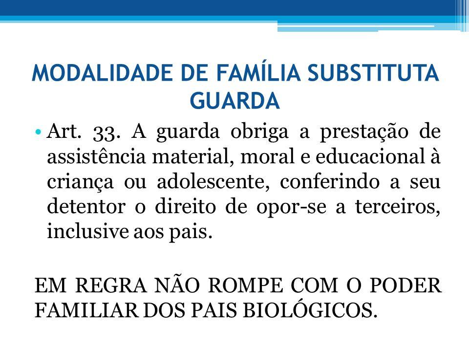 MODALIDADE DE FAMÍLIA SUBSTITUTA GUARDA