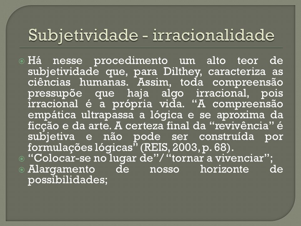 Subjetividade - irracionalidade