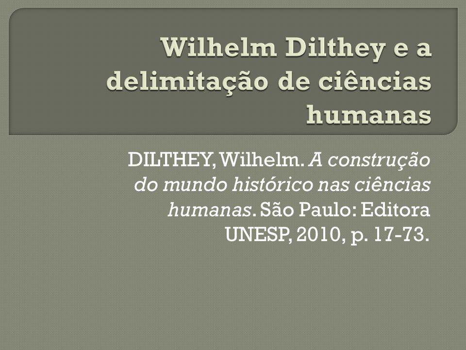 Wilhelm Dilthey e a delimitação de ciências humanas