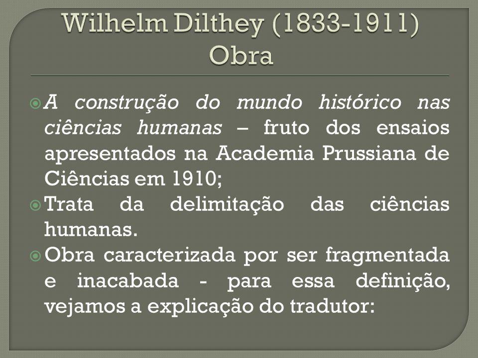 Wilhelm Dilthey (1833-1911) Obra