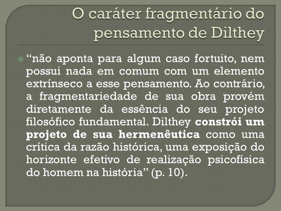 O caráter fragmentário do pensamento de Dilthey