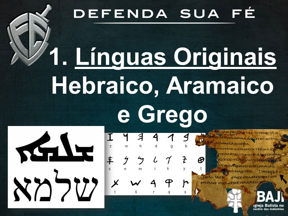 Hebraico, Aramaico e Grego