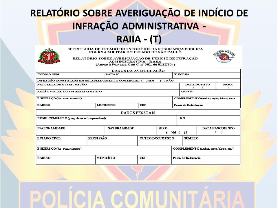 RELATÓRIO SOBRE AVERIGUAÇÃO DE INDÍCIO DE INFRAÇÃO ADMINISTRATIVA - RAIIA - (T)