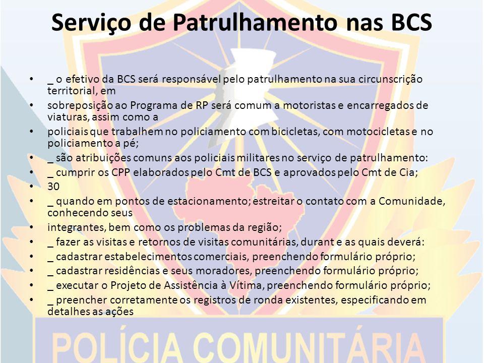 Serviço de Patrulhamento nas BCS