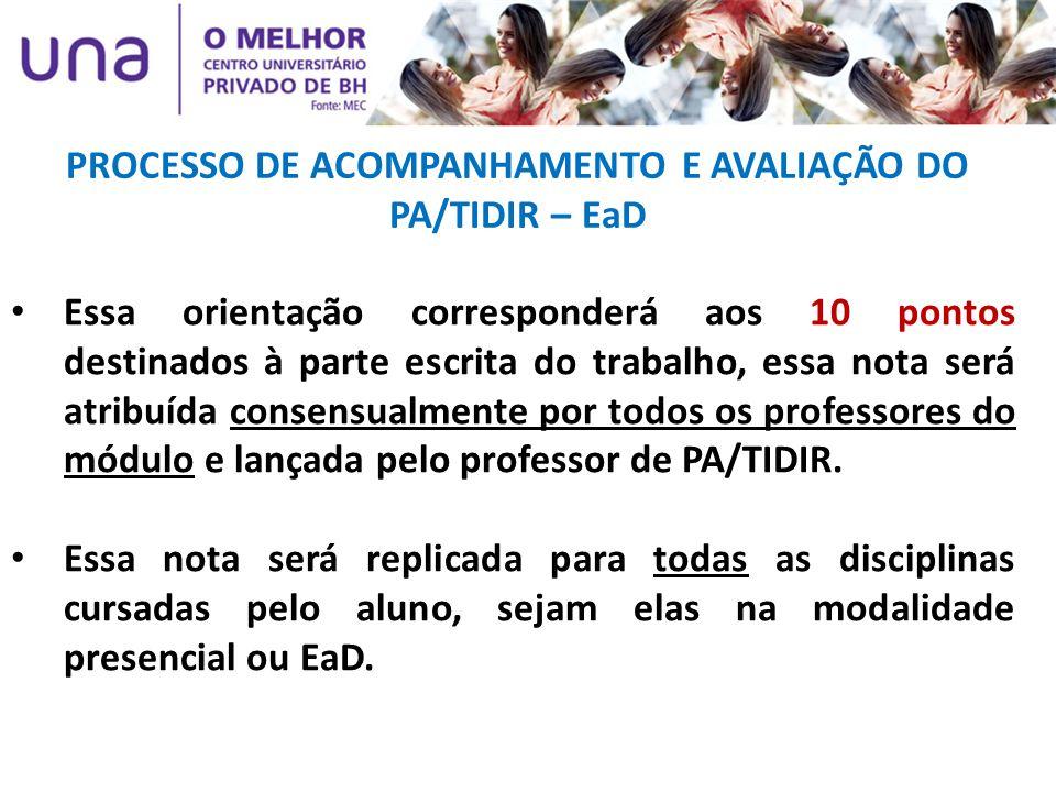 PROCESSO DE ACOMPANHAMENTO E AVALIAÇÃO DO PA/TIDIR – EaD