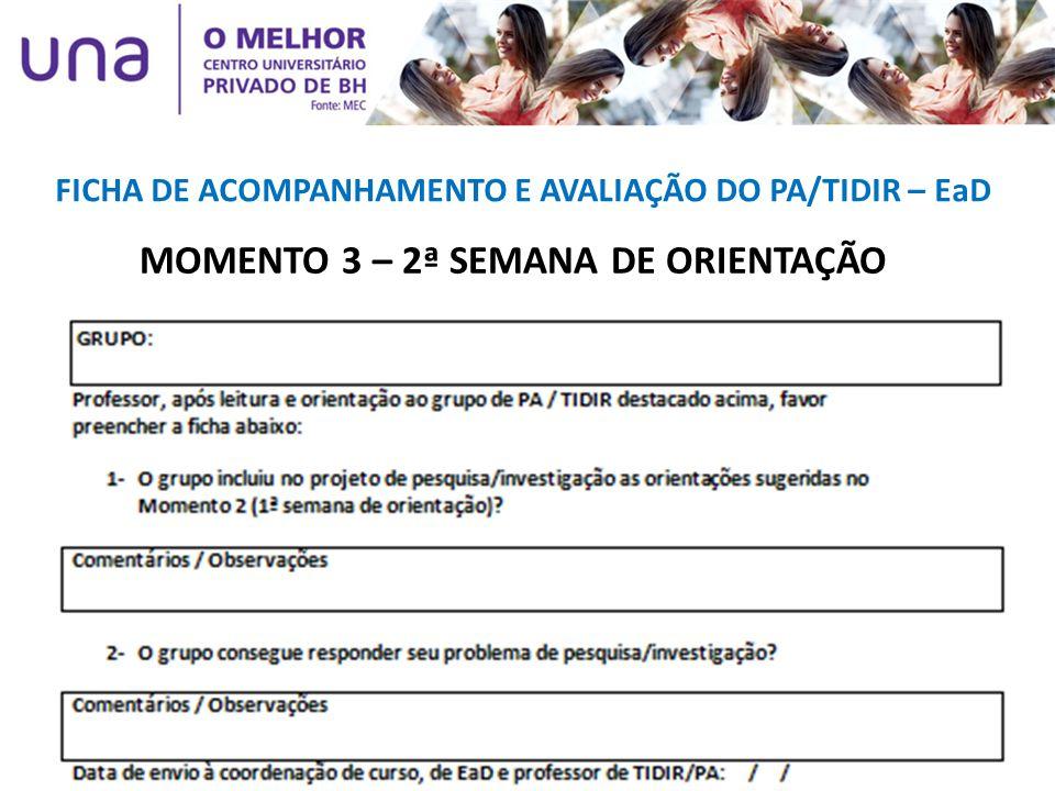 MOMENTO 3 – 2ª SEMANA DE ORIENTAÇÃO