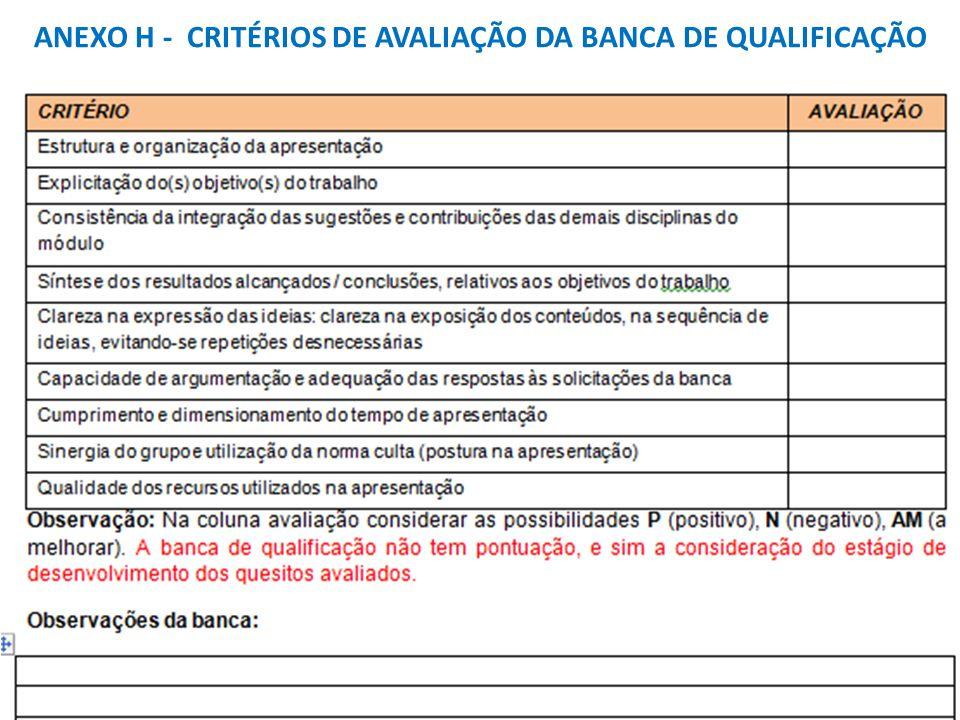 ANEXO H - CRITÉRIOS DE AVALIAÇÃO DA BANCA DE QUALIFICAÇÃO