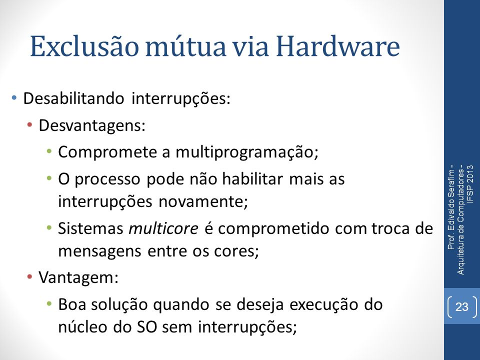 Exclusão mútua via Hardware