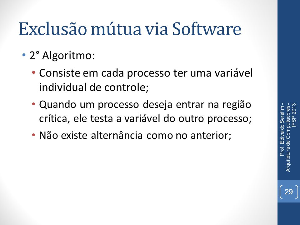 Exclusão mútua via Software
