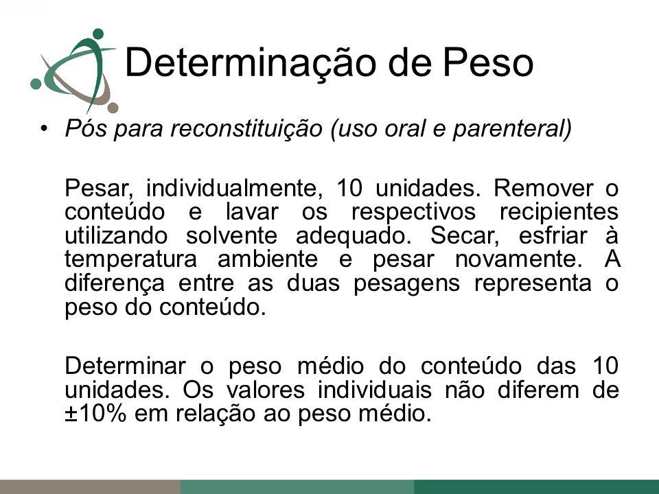 Determinação de Peso Pós para reconstituição (uso oral e parenteral)