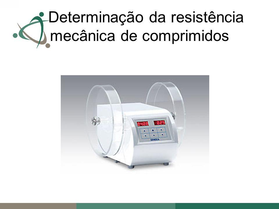 Determinação da resistência mecânica de comprimidos
