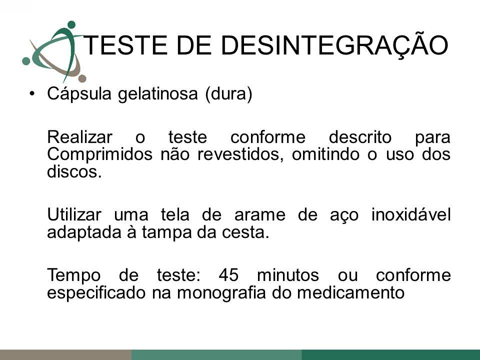 TESTE DE DESINTEGRAÇÃO