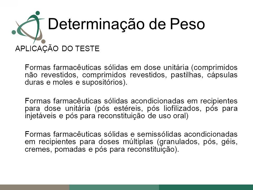 Determinação de Peso APLICAÇÃO DO TESTE
