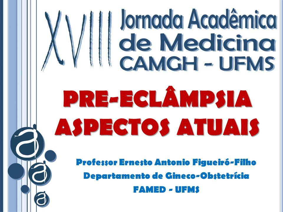 PRE-ECLÂMPSIA ASPECTOS ATUAIS