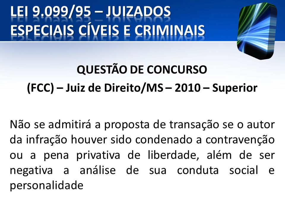 LEI 9.099/95 – JUIZADOS ESPECIAIS CÍVEIS E CRIMINAIS