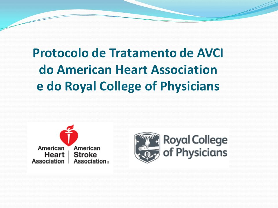 Protocolo de Tratamento de AVCI do American Heart Association e do Royal College of Physicians