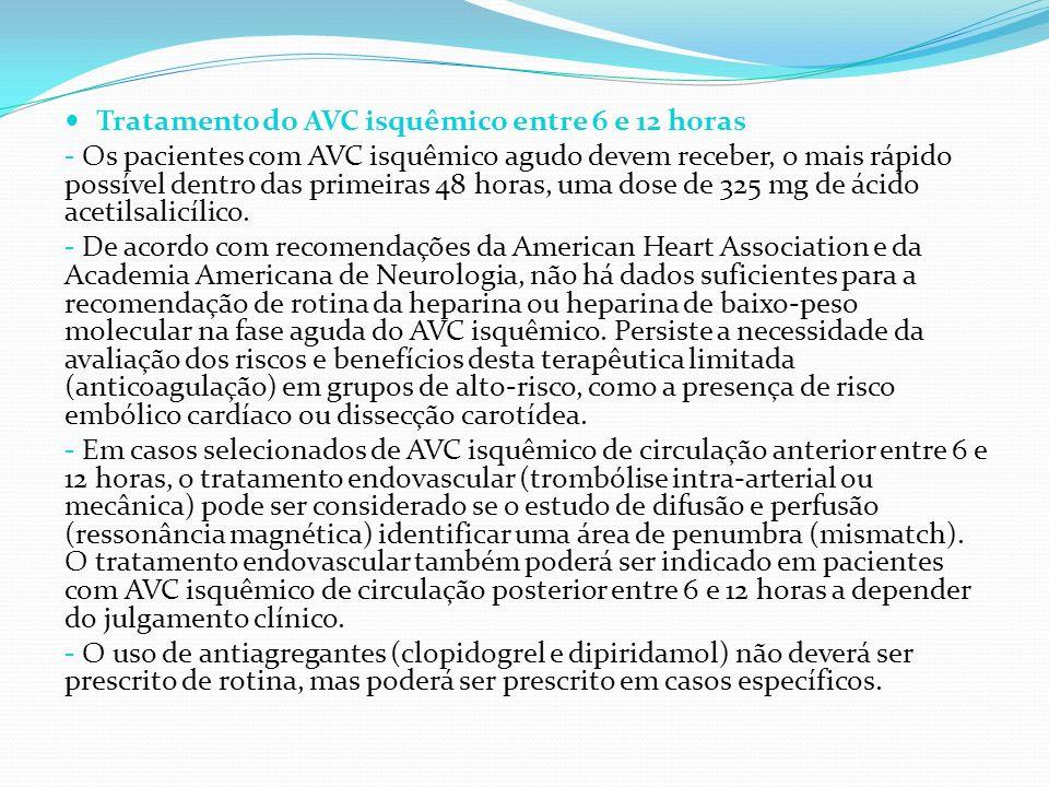 Tratamento do AVC isquêmico entre 6 e 12 horas