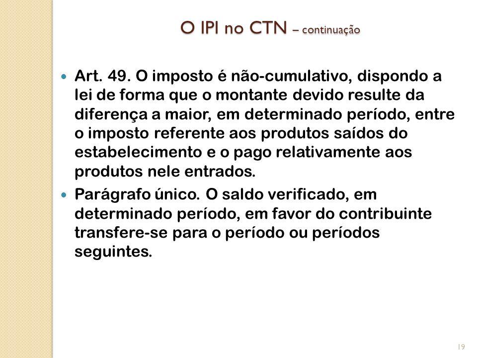 O IPI no CTN – continuação