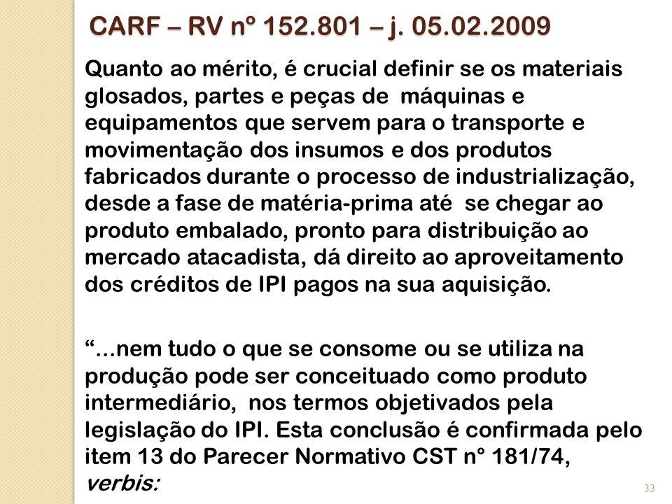 CARF – RV nº 152.801 – j. 05.02.2009