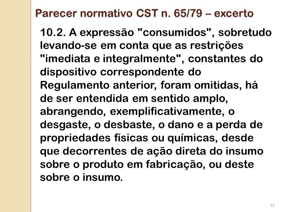 Parecer normativo CST n. 65/79 – excerto