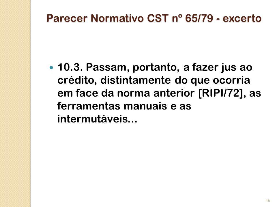 Parecer Normativo CST nº 65/79 - excerto