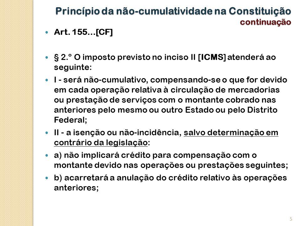 Princípio da não-cumulatividade na Constituição continuação