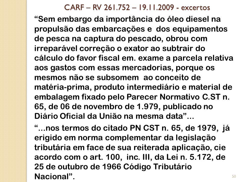 CARF – RV 261.752 – 19.11.2009 - excertos