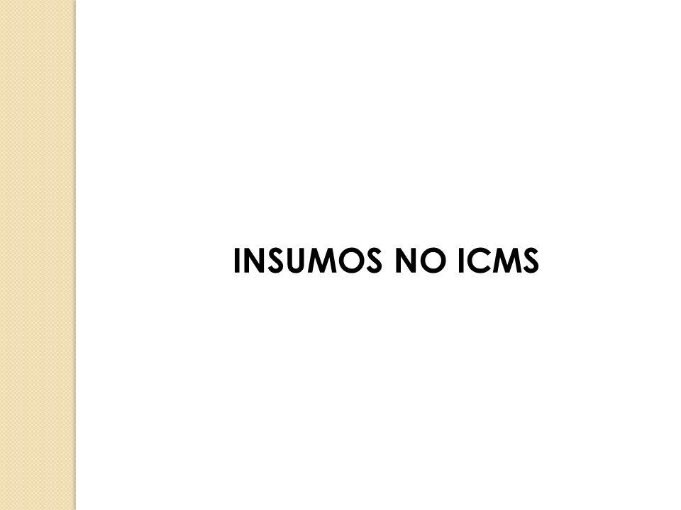 INSUMOS NO ICMS
