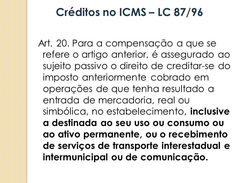 Créditos no ICMS – LC 87/96