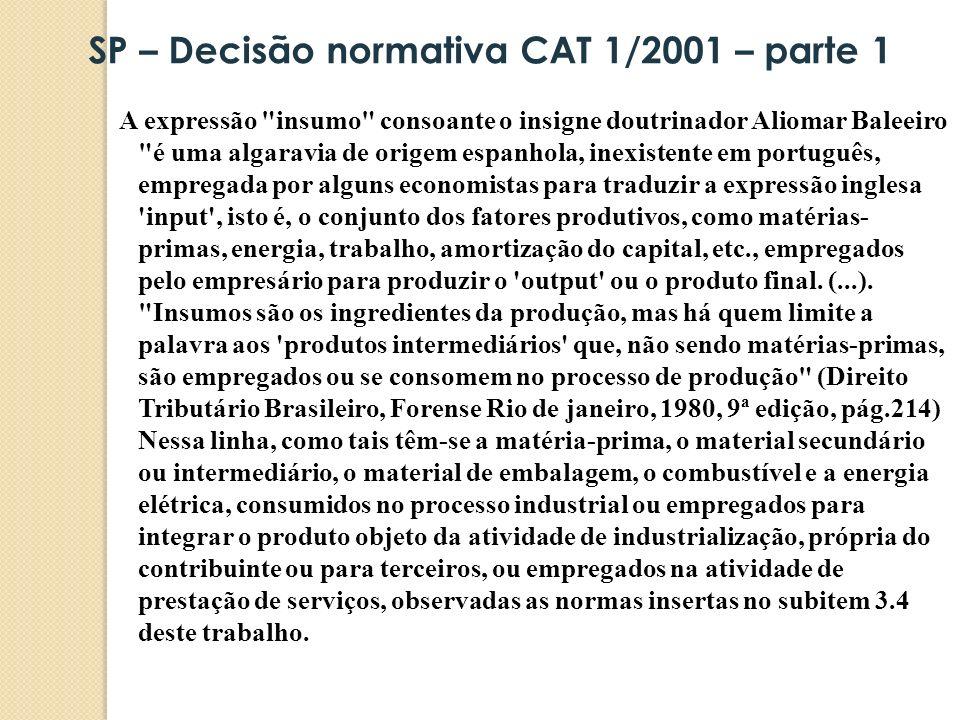 SP – Decisão normativa CAT 1/2001 – parte 1