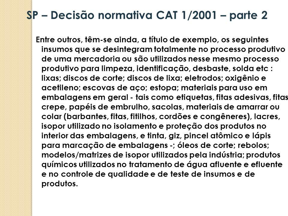 SP – Decisão normativa CAT 1/2001 – parte 2