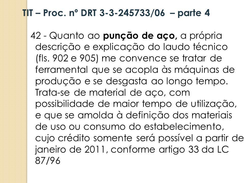TIT – Proc. nº DRT 3-3-245733/06 – parte 4
