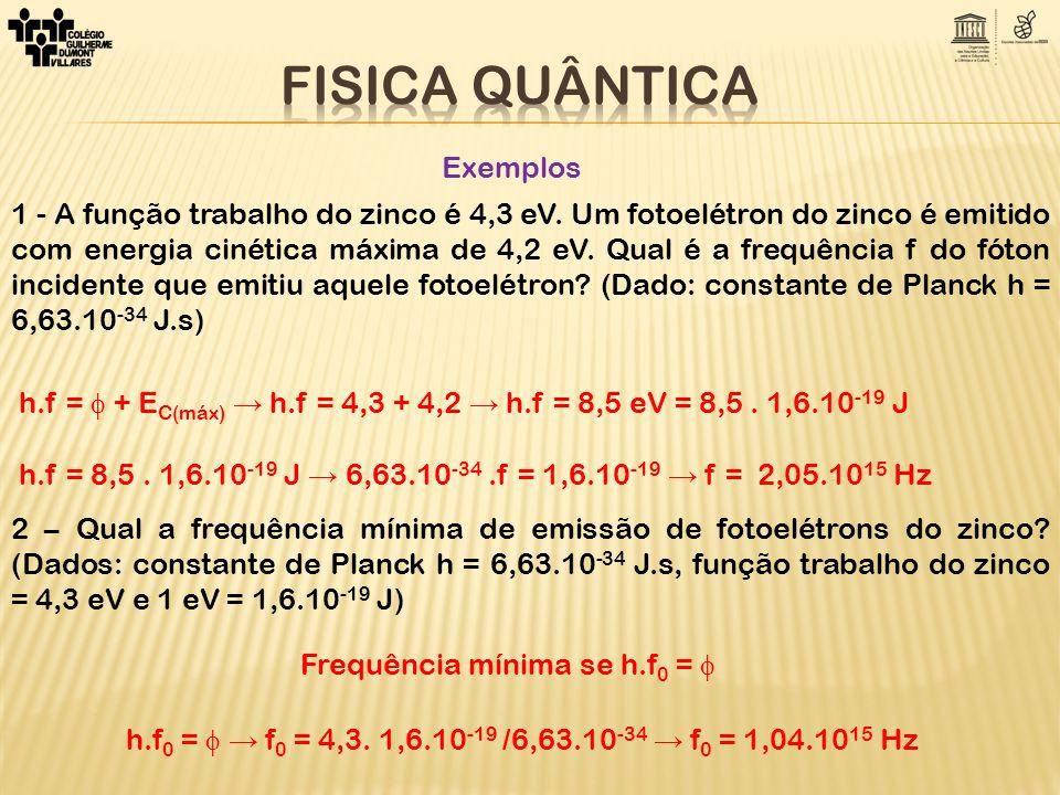 FISICA QUÂNTICA Exemplos
