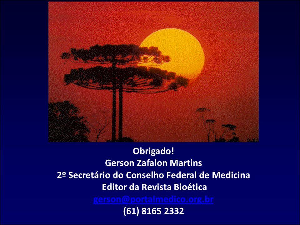 Gerson Zafalon Martins 2º Secretário do Conselho Federal de Medicina