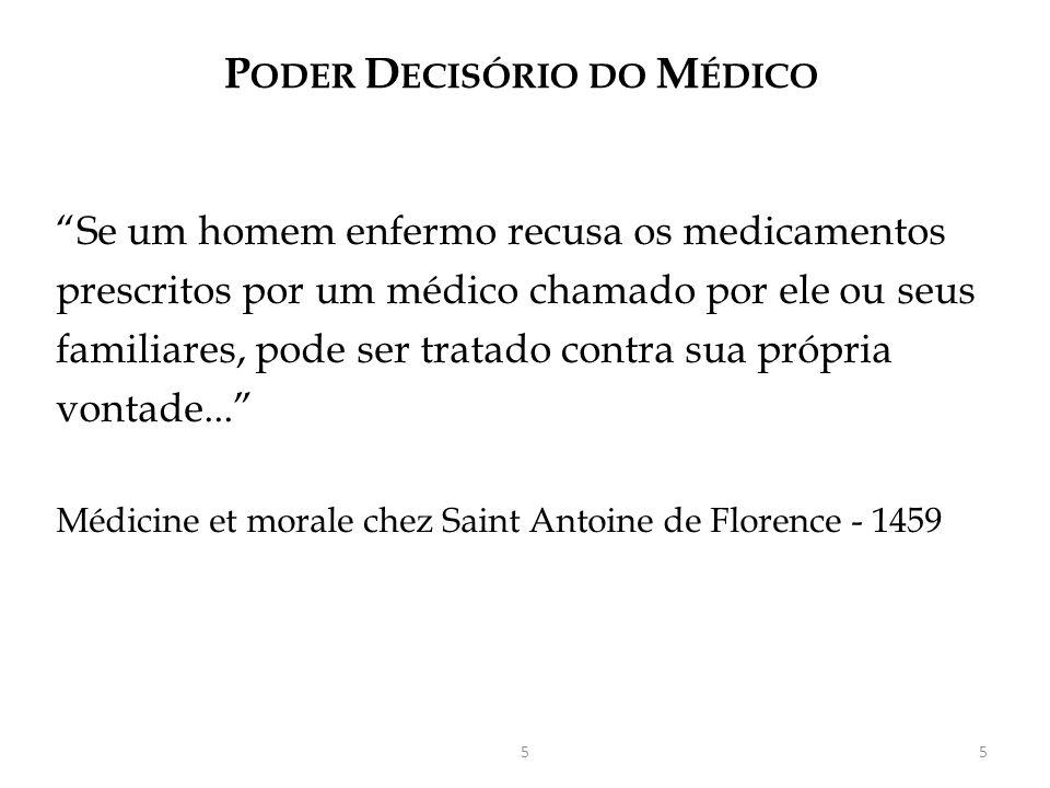 PODER DECISÓRIO DO MÉDICO