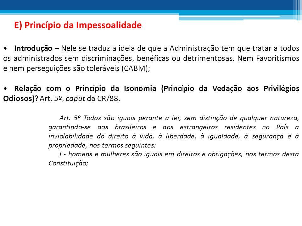 E) Princípio da Impessoalidade