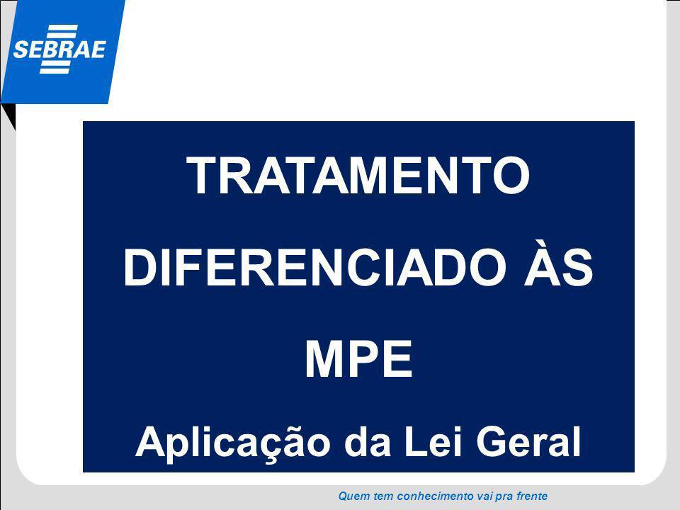 TRATAMENTO DIFERENCIADO ÀS MPE